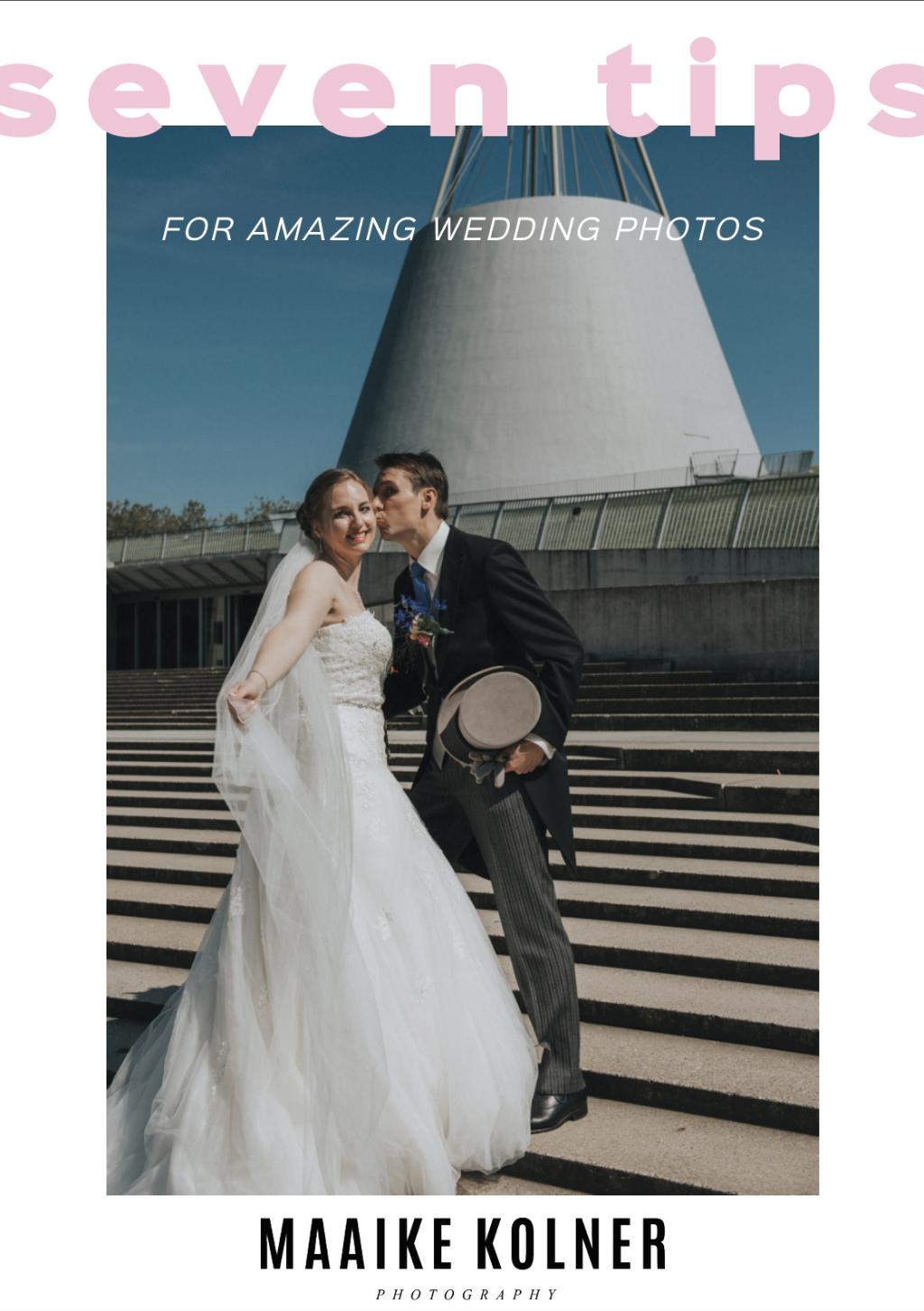 SEVEN TIPS WEDDING PHOTOS